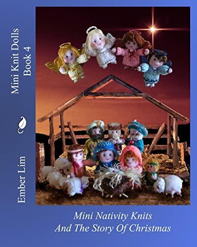 9781463736330: Mini Knit Dolls Book 4: Mini Nativity Knits