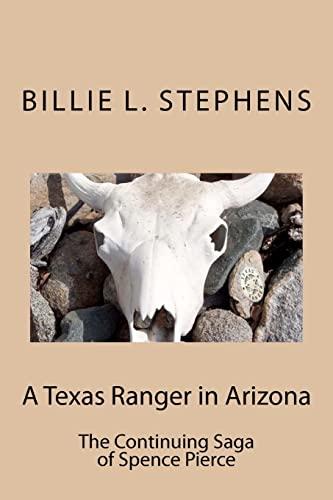 A Texas Ranger in Arizona (Paperback): Billie L Stephens
