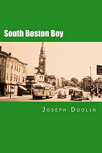 9781463737870: South Boston Boy: A City Boy's Life at Mid-Century