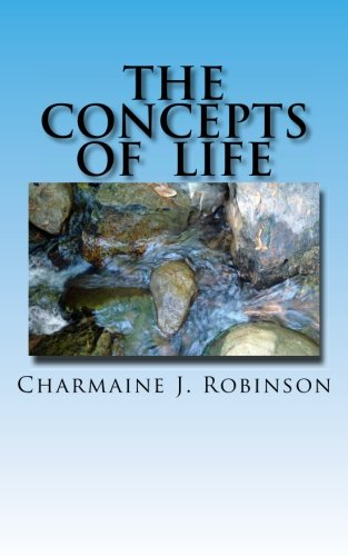 9781463738143: The Concepts of Life: A guide to live