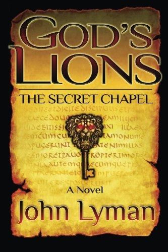 9781463738433: God's Lions: The Secret Chapel
