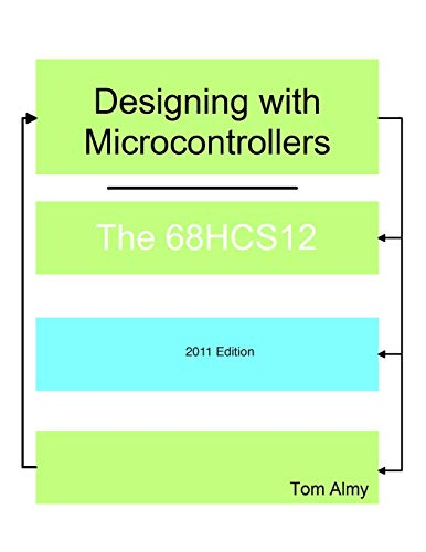 9781463738501: Designing with Microcontrollers -- The 68HCS12