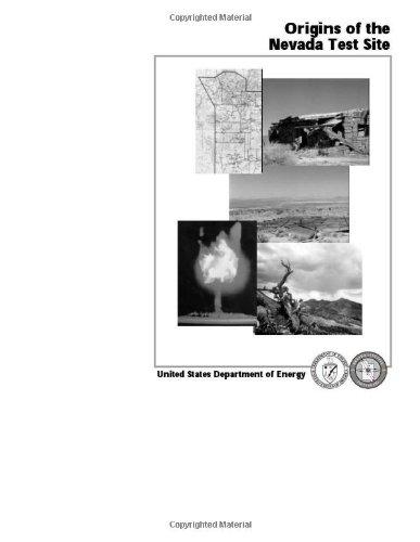 9781463739102: Origins of the Nevada Test Site