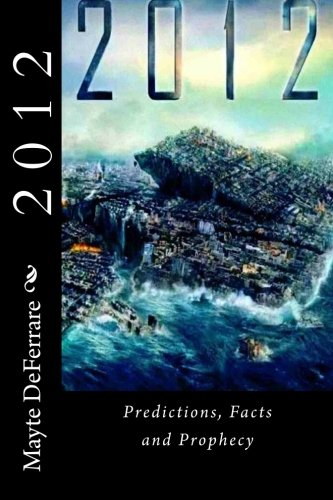 9781463739119: Source Field 2012 Predictions, Facts & Prophecy