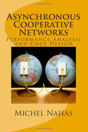 9781463742379: Asynchronous Cooperative Networks: Performance Analysis and Code Design