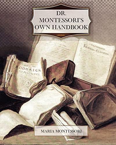 Dr. Montessori s Own Handbook (Paperback): Maria Montessori