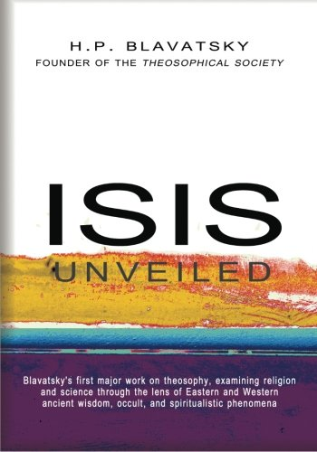 9781463745486: 1: Isis Unveiled