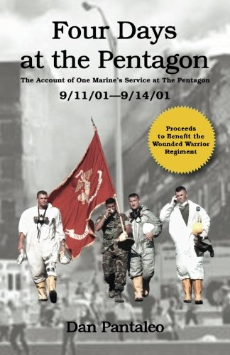 9781463746032: Four Days at the Pentagon: The Account of One Marine's Service at the Pentagon - 9/11/2001- 9/14/2001
