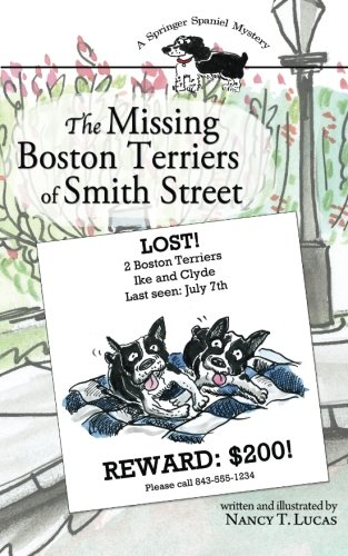 9781463746148: The Missing Boston Terriers of Smith Street: A Springer Spaniel Mystery