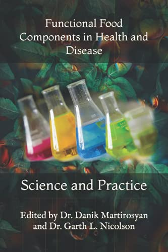 9781463746360: Functional Food Components in Health and Disease: Science and Practice