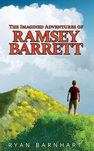 The Imagined Adventures of Ramsey Barrett: Barnhart, Ryan