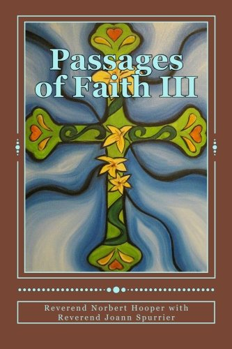 Passages of Faith: Contentment: Hooper, Rev. Norbert;