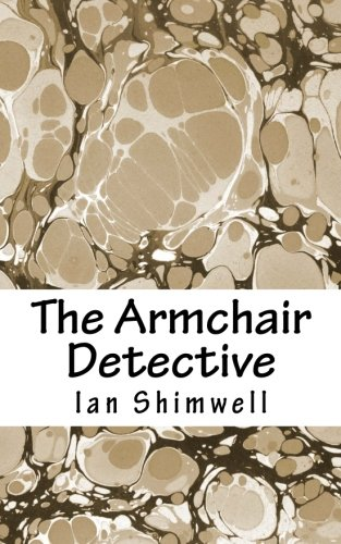 9781463748456: The Armchair Detective: Volume 1
