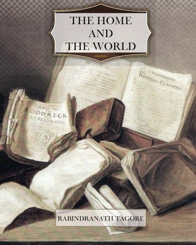 9781463748654: The Home and the World