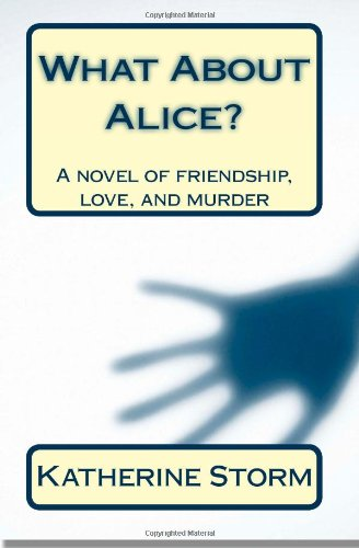 What About Alice?: Storm, Katherine