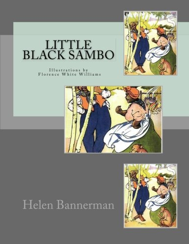 9781463752378: Little Black Sambo: Illustrations by Florence White Williams