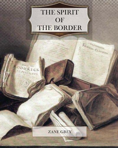 9781463752439: The Spirit of the Border