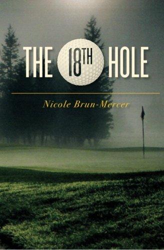 9781463752545: The 18th Hole