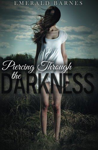9781463752606: Piercing Through the Darkness
