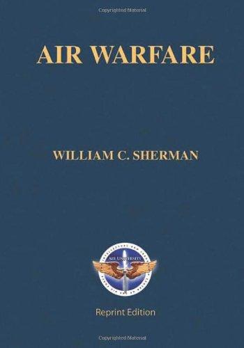 9781463757281: Air Warfare: (Reprint Edition)