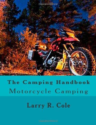 9781463759247: The Camping Handbook: Motorcycle Camping