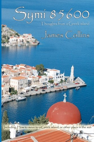 9781463761134: Symi 85600: Notes from a Greek island