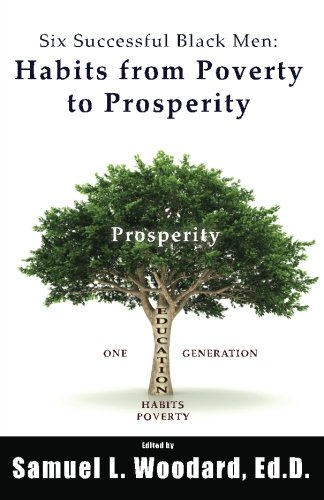 9781463766993: Six Successful Black Men: Habits from Poverty to Prosperity