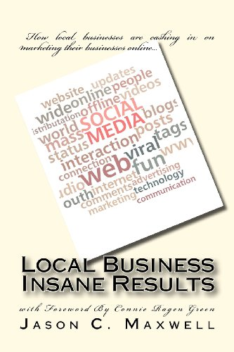 9781463767310: Local Business Insane Results: How local businesses are cashing in on marketing their businesses online