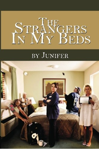 9781463772611: The Strangers In My Beds