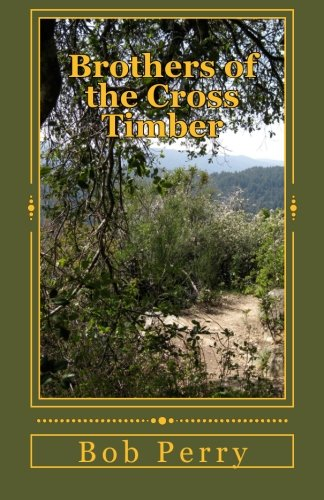 9781463772673: Brothers of the Cross Timber