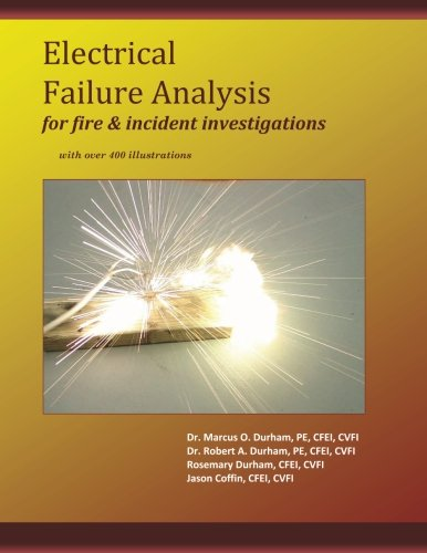 9781463773472: Electrical Failure Analysis for Fire and Incident Investigations: with over 400 Illustrations