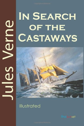 In Search of the Castaways (1463775660) by Jules Verne