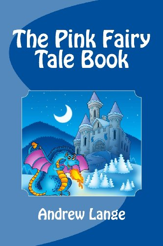 9781463775742: The Pink Fairy Tale Book