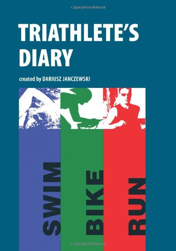 9781463776695: Triathlete's Diary: Train, Race, Write, and Remember