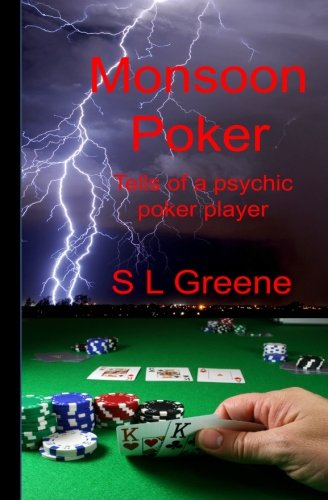 9781463780470: Monsoon Poker: Tells of a psychic poker player