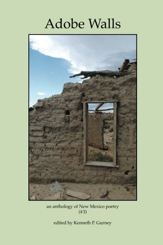 Adobe Walls: an anthology of New Mexico: Gurney, Kenneth P.;