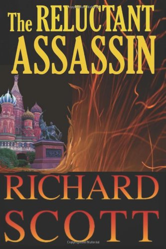 9781463782368: The Reluctant Assassin: The surprises come fast and often in this thriller with a new twist - a former KGB operative whom the reader can't help liking. ... edge of your seat from the very first page.