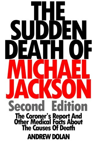 The Sudden Death Of Michael Jackson (Second: Andrew Dolan