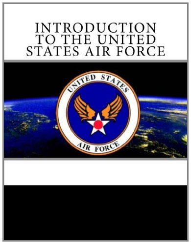 9781463784515: Introduction to the United States Air Force
