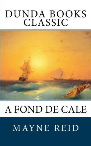 9781463784614: A Fond de Cale (French Edition)