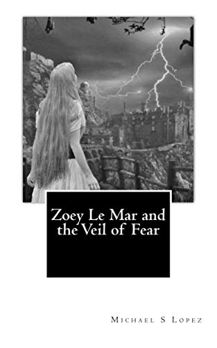 9781463786403: Zoey Le Mar and the Veil of Fear