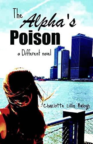 9781463788636: The Alpha's Poison: a Different novel. (Volume 2)