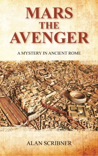 9781463789787: Mars the Avenger: A Mystery in Ancient Rome