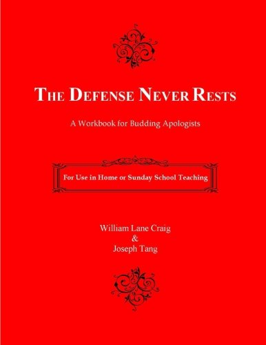 9781463790189: The Defense Never Rests: A Workbook for Budding Apologists