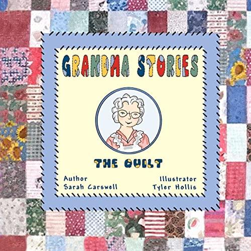 9781463792633: Grandma Stories:: The Quilt