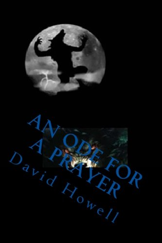 An Ode For A Prayer (1463793464) by David Howell