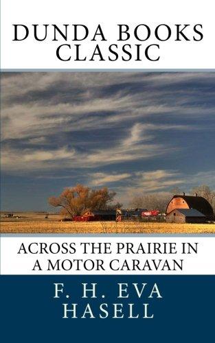9781463796495: Across the Prairie in a Motor Caravan