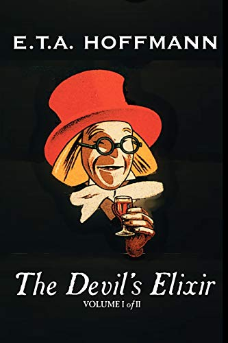 9781463801007: The Devil's Elixir, Vol. I of II by E.T A. Hoffman, Fiction, Fantasy