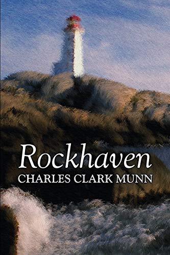 Rockhaven by Charles Clark Munn, History (9781463801267) by Charles Clark Munn