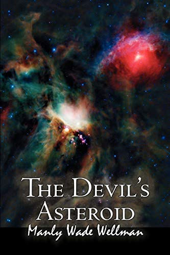 9781463801656: The Devil's Asteroid